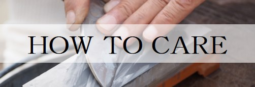 how to care knives content top banner