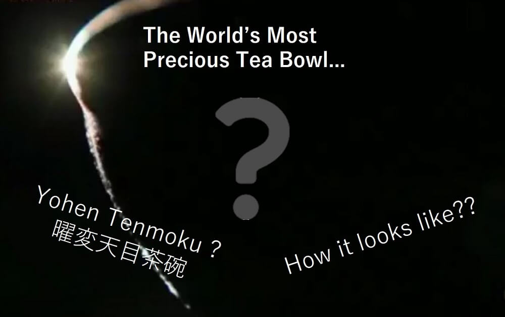 Secret black out silhouette of world's most precious tea bowl Yohen Tenmoku